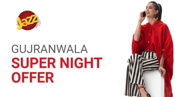 Jazz Gujranwala Super Night Offer