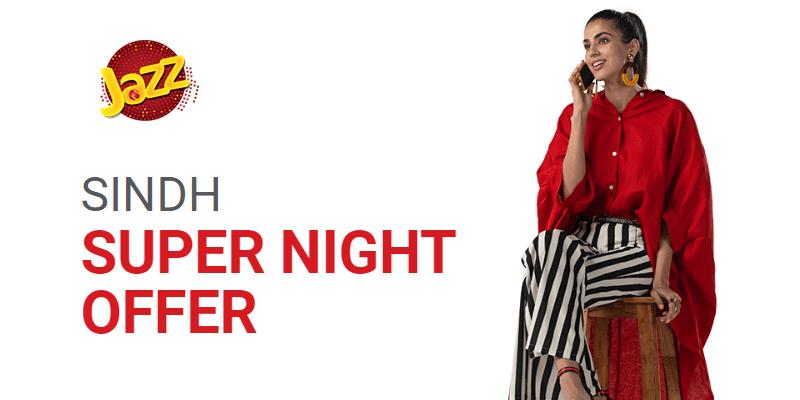 Jazz Sindh Super Night Offer