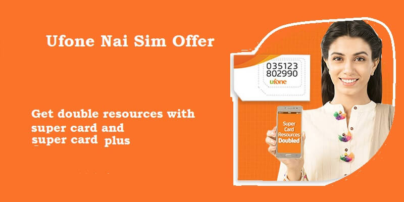 Ufone Nai Sim Double Offer